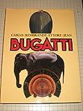 img - for Carlo - Rembrandt - Ettore - Jean BUGATTI (w/600 illustrations) book / textbook / text book