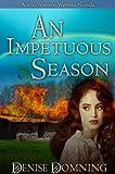 An Impetuous Season, a Non-Western Western Novella