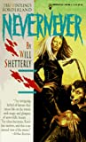 Nevernever (0812551516) by Shetterly, P.J.F. Will