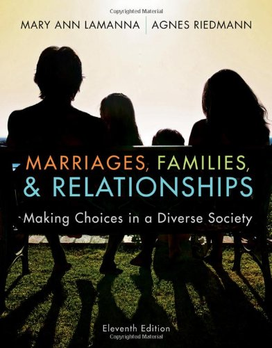 Marriages, Families, and Relationships: Making Choices in...