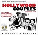 Hollywood Couples: Lucy & Desi, Bogey...
