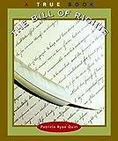 The Bill of Rights (True Books: Government)