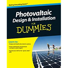 Photovoltaic Design & Installation For Dummies (For Dummies (Math & Science))