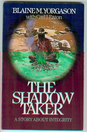 The Shadow Taker (A Story about Integrity)