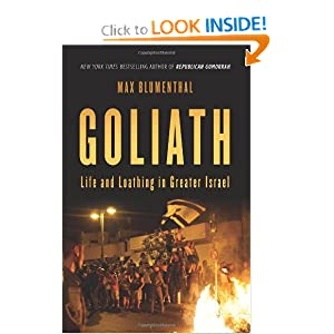 Goliath: Life and Loathing in Greater Israel by