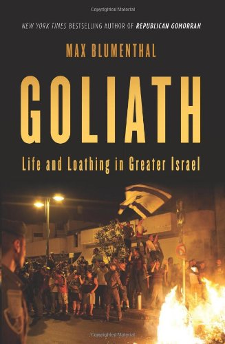 Order Goliath: Life and Loathing in Greater Israel on Amazon.com