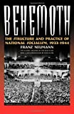 img - for Behemoth: The Structure and Practice of National Socialism, 1933-1944 book / textbook / text book