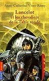 """Afficher """"Lancelot et les chevaliers de la Table Ronde"""""""