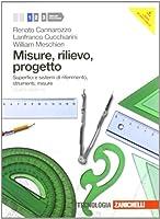 Misure, rilievo, progetto. Con espansione online. Per gli Ist. tecnici per geometri: 1