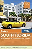 img - for Fodor's South Florida 2014: with Miami, Fort Lauderdale, and the Keys (Full-color Travel Guide) book / textbook / text book
