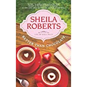 Better Than Chocolate   Sheila Roberts