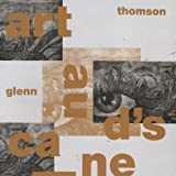 Artaud's Cane by Glenn THOMSON (2014-01-08)