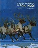echange, troc Moe Price, Atsuko Morozumi - Le premier grand voyage du Père Noël