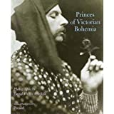 "Princes of Victorian Bohemia: Photographs by David Wilkie Wynfieldvon ""David W. Wynfield"""