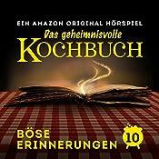 Böse Erinnerungen (Das geheimnisvolle Kochbuch 10) | Barbara van den Speulhof