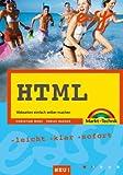 HTML easy. Webseiten einfach selber machen. Leicht, klar, sofort