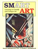 img - for Smart Art: Learning to Classify and Critique Art book / textbook / text book