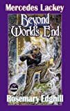 Beyond World's End (Bedlam's Bard) (0671318551) by Lackey, Mercedes