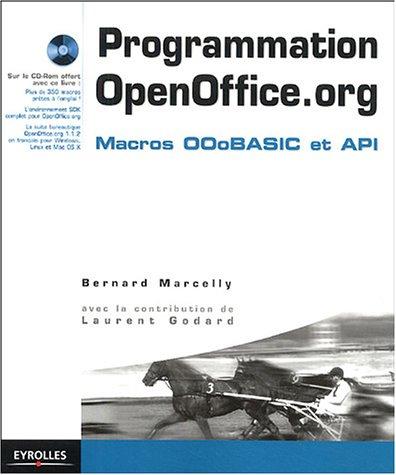 Programmation OpenOffice.org 3 : Macros OOoBasic et API