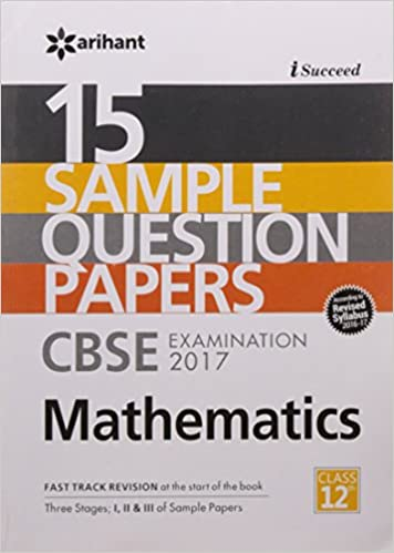 School Exams Simplified!! Upto 30% off On Books By Amazon | 15 Sample Papers CBSE Examination 2017 Mathematics for Class 12 @ Rs.131