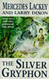 The Silver Gryphon (The Mage Wars) (1857984978) by Lackey, Mercedes