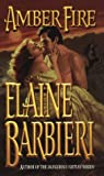 Amber Fire (050552290X) by Barbieri, Elaine