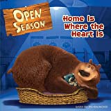 img - for Open Season: Home Is Where the Heart Is book / textbook / text book