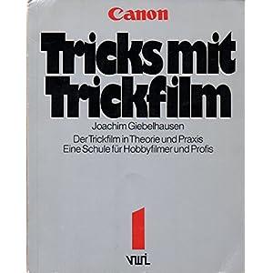 Tricks mit Trickfilm I