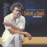 Caroline, or Change (2004 Original Broadway Cast)