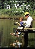 echange, troc Pierre Affre, Éric Joly - La Pêche en eau douce - en mer