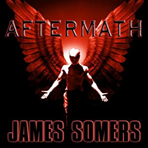 Aftermath: Descendants Saga, Book 5 | [James Somers]
