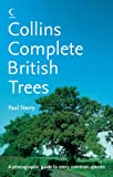Collins Complete Guide - British Trees: A photographic guide