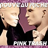 Nouveau Riche - It's My Party