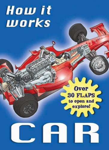 How It Works: Car: Over 30 Flaps to Open and Explore! (How It Works Books)