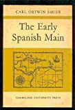 img - for The Early Spanish Main book / textbook / text book