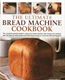 img - for The Ultimate Bread Machine Cookbook book / textbook / text book