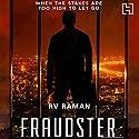 Fraudster Audiobook by RV Raman Narrated by Homer Todiwala