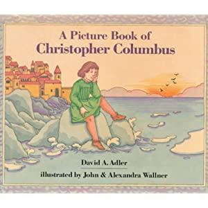 A Picture Book of Christopher Columbus (Picture Book Biographies) (Picture Book Biography)