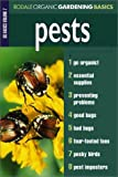 img - for Pests: Organic Gardening Basics Volume 7 book / textbook / text book