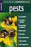 img - for Pests: Organic Gardening Basics Volume 7 book / textbook / text book