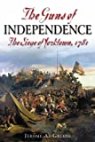 Book cover for The Guns of Independence: The Siege of Yorktown, 1781