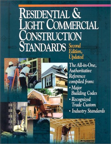 Residential & Light Commercial Construction Standards, Second Edition - R.S. Means Company - RS-67322B - ISBN: 0876296584 - ISBN-13: 9780876296585