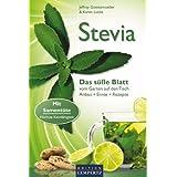 """Stevia: Das s��e Blatt vom Garten auf den Tisch. Anbau, Ernte, Rezepte. Mit Sament�tevon """"Jeffrey Goettemoeller"""""""