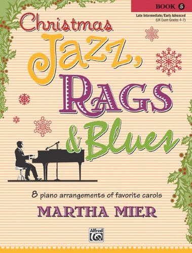 Christmas Jazz, Rags & Blues, Bk 5