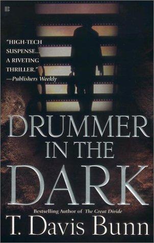 Drummer in the Dark, T. DAVIS BUNN