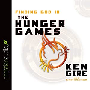 Finding God in the Hunger Games Audiobook