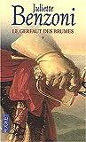 echange, troc Juliette Benzoni - Le Gerfaut des brumes, tome 1