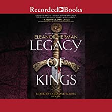 Legacy of Kings: Blood of Gods and Royals, Book 1 (       UNABRIDGED) by Eleanor Herman Narrated by Jennifer Grace, Graham Halstead