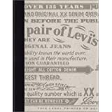 This Is a Pair of Levi's Jeans: The Official History of the Levi's Brand