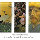 100 masterworks from the Detroit Institute of Arts (0933920652) by Detroit Institute of Arts